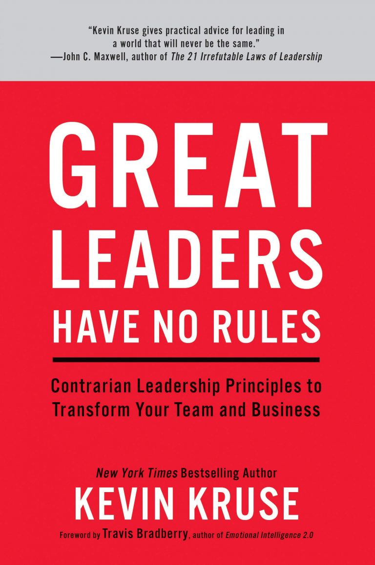 Great Leaders Have No Rules - Kevin Kruse