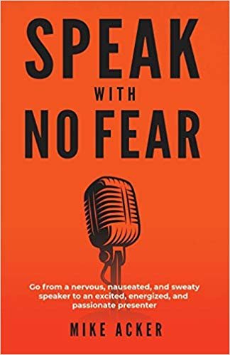 Speak with no Fear - Mike Acker